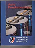 Instructor's Manual for Auto Fundamentals: How and Why of the Design, Construction, and Operation of Automobiles, Applicable to All Makes and Models