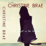 The Light in the Wound | Christine Brae