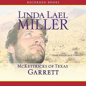 McKettricks of Texas: Garrett | [Linda Lael Miller]