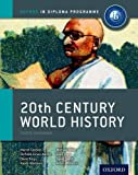 IB 20th Century World History: Oxford IB Diploma Program (International Baccalaureate) by Cannon, Martin, Mamaux, Alexis, Miller, Michael, Pope, Giles (2012) Paperback