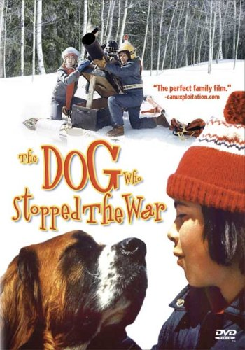 The Dog Who Stopped the War