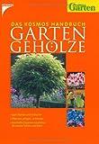 img - for Das Kosmos Handbuch Gartengeh lze book / textbook / text book