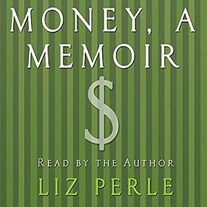 Money: A Memoir Audiobook