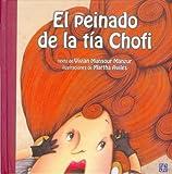 img - for El peinado de la t a Chofi (Spanish Edition) book / textbook / text book