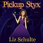 Pickup Styx | Liz Schulte