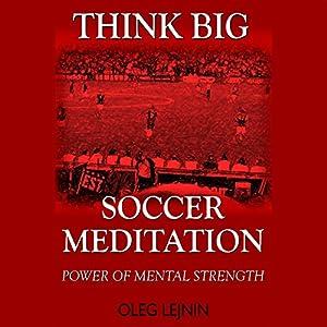 Soccer Meditation Audiobook