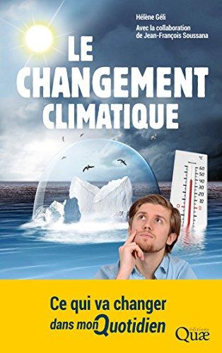 Le changement climatique: Ce qui va changer dans mon quotidien