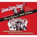 The 100th Anniversary Benny Goodman Tribute