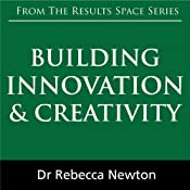 Building Innovation & Creativity | [Rebecca Newton]