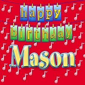 Amazon.com: Happy Birthday Mason (Personalized): Ingrid DuMosch: MP3
