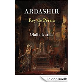 Ardashir Rey de Persia
