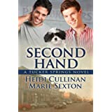 Second Hand (Tucker Springs Book 2) ~ Heidi Cullinan