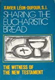 img - for Sharing the Eucharistic Bread: The Witness of the New Testament book / textbook / text book