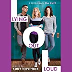 Lying Out Loud | Kody Keplinger