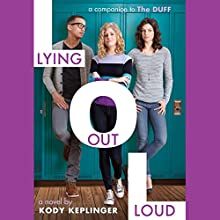 Lying Out Loud Audiobook by Kody Keplinger Narrated by Suzy Jackson
