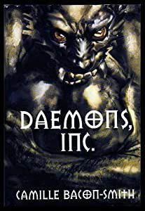 DAEMONS INC: Eye of the Daemon; Eyes of the Empress by Camille Bacon-Smith and Rick Berry;