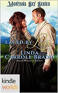 Montana Sky: Laced By Love by Linda Carroll-Bradd ebook deal