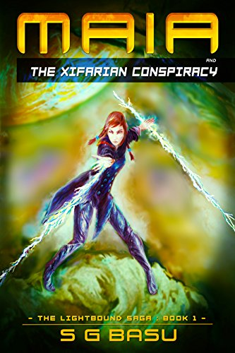 Maia and the Xifarian Conspiracy (The Lightbound Saga Book 1)