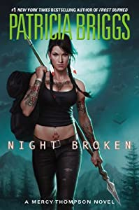 Night Broken (Mercy Thompson) by Patricia Briggs