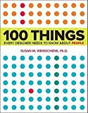 img - for Ph.D. Susan Weinschenk: 100 Things Every Designer Needs to Know about People (Paperback); 2011 Edition book / textbook / text book
