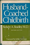 img - for Husband-Coached Childbirth book / textbook / text book
