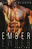 EMBER - Part Two (The EMBER Series Book 2)