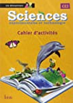 Sciences CE2 Les D�couvreurs - Cahier...
