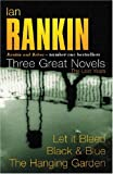 Ian Rankin: Three Great Novels: Rebus