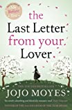 Jojo Moyes The Last Letter from Your Lover