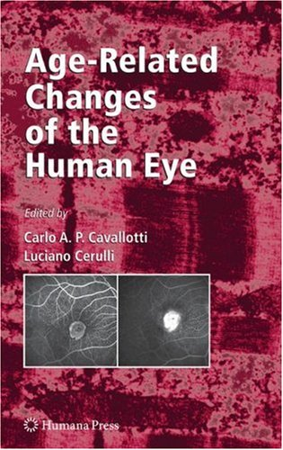 Age-Related Changes Of The Human Eye (Aging Medicine)