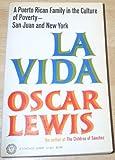 La Vida: (V-421) (0394704215) by Lewis, Oscar