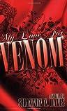 My Love for Venom
