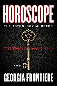 (FREE on 3/23) Horoscope: The Astrology Murders by Georgia Frontiere - http://eBooksHabit.com