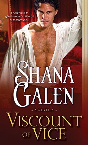 Shana Galen - Viscount of Vice: A Novella (Covent Garden Cubs Book 0)