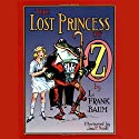 The Lost Princess of Oz Audiobook by L. Frank Baum Narrated by Caitlin Davies