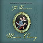 The Romance: Daughters of Mannerling, Book 5 (       UNABRIDGED) by M. C. Beaton Narrated by Charlotte Anne Dore