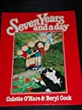 img - for Seven Years and a Day by Colette O'Hare (1980-09-15) book / textbook / text book