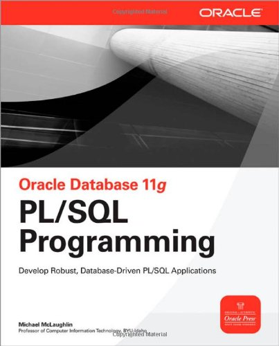 Oracle Database 11g PL / SQL Programming
