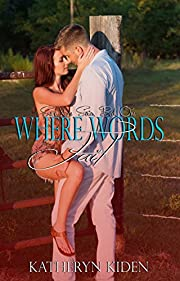 Where Words Fail (Save Me Series Book 1)
