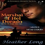 Marshal of Hel Dorado: Fevered Hearts, Book 1 | Heather Long