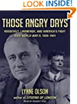 Those Angry Days: Roosevelt, Lindberg...