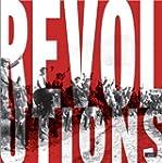 R�volutions - Quand les peuples font...