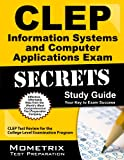 CLEP Information Systems and Computer Applications Exam Secrets