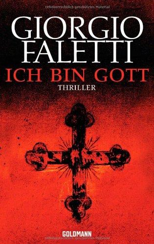 Buchseite und Rezensionen zu 'Ich bin Gott' von Giorgio Faletti