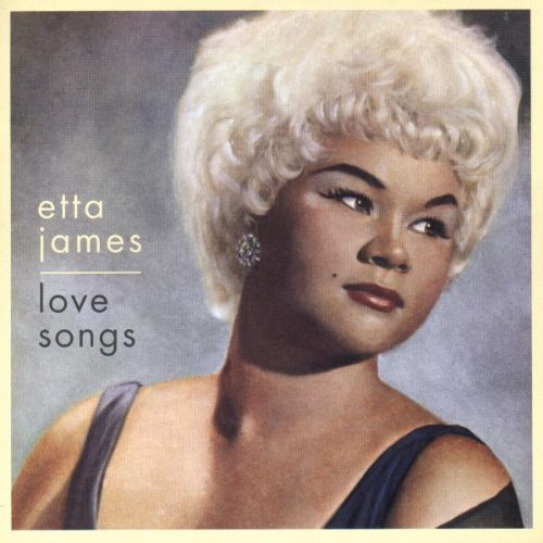 Love Songs by Etta James