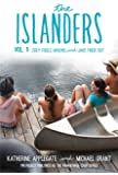 The Islanders: Volume 1: Zoey Fools Around and Jake Finds Out (Islanders Series)