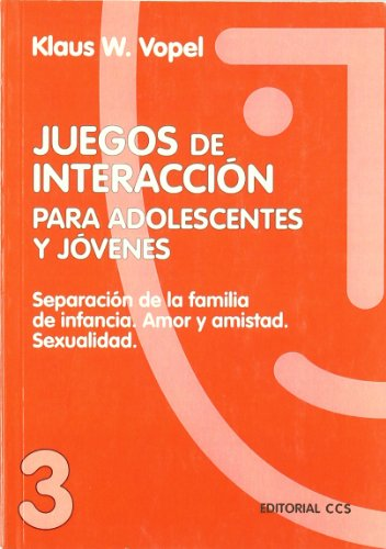 Juegos De Interacción / 3 - 5ª Edición (Animación de grupos)