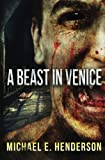 img - for A Beast in Venice (Redux) book / textbook / text book