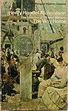 Fortunes of Richard Mahony: The Way Home v. 3 (Modern Classics) (0140033408) by Richardson, Henry Handel