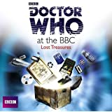 Doctor Who At The BBC: Lost Treasures (Dr Who)
